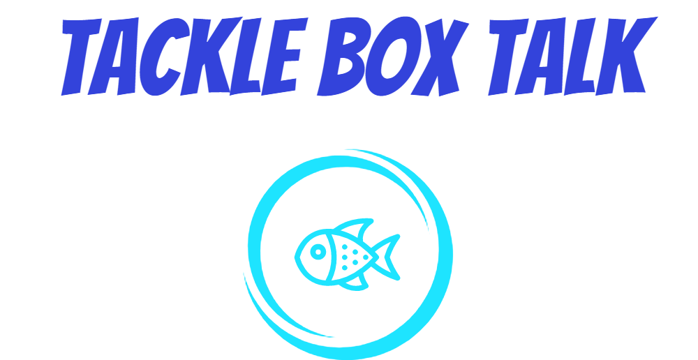Tackle Box Talk