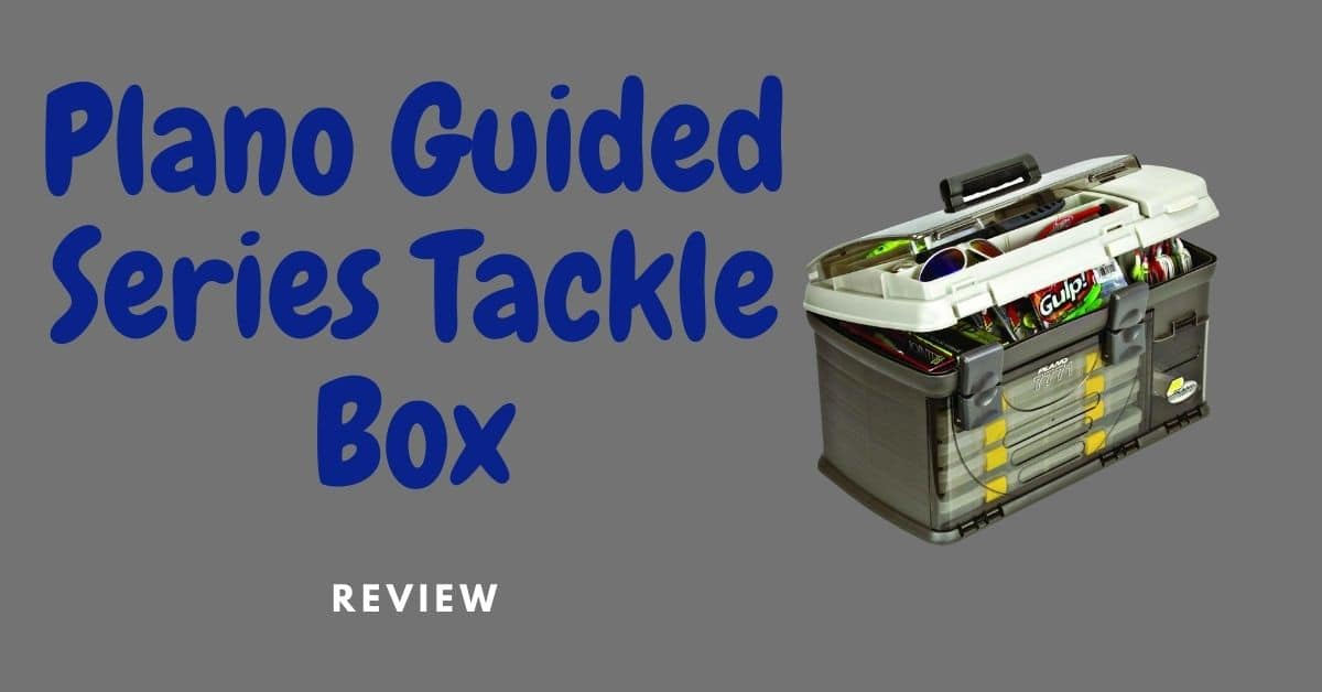 Plano Guided Series Tackle Box review