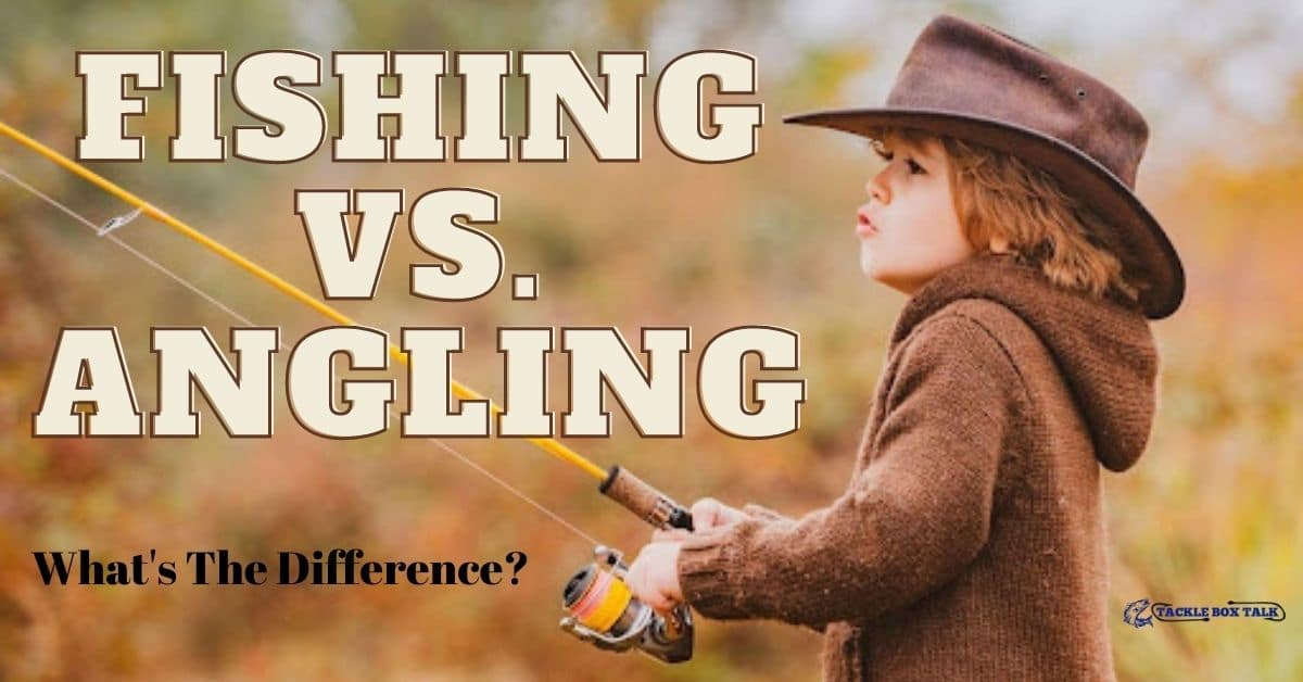 Boy fishing - Fishing vs. angling What's the difference?